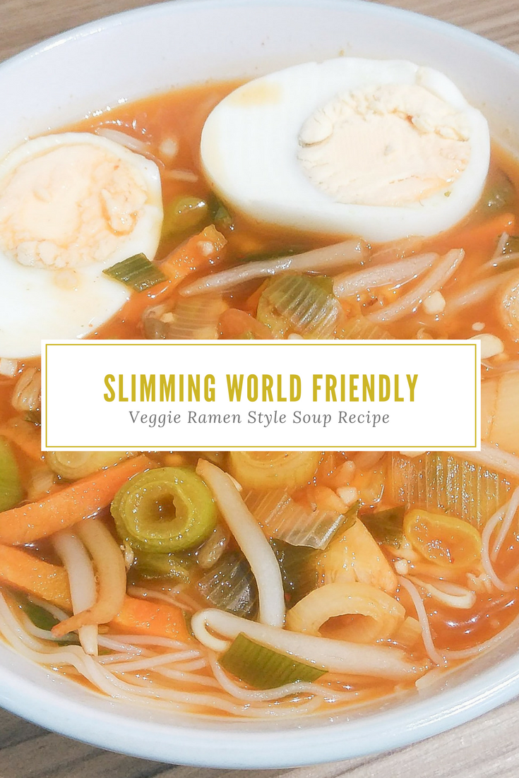 Slimming World Friendly Veggie Ramen Style Soup Recipe