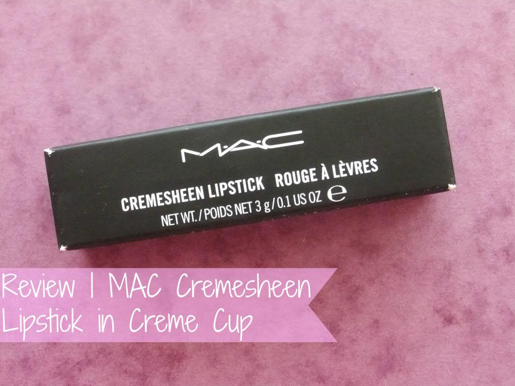 Review   MAC Cremesheen Lipstick in Creme Cup   Raspberrykiss