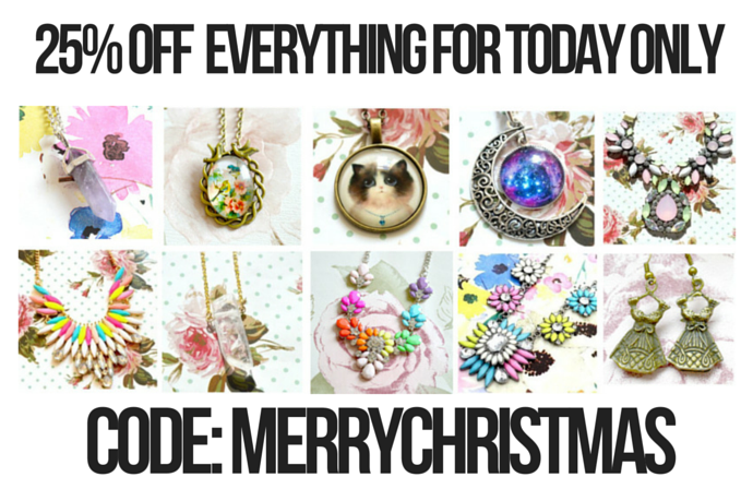 25% Off Everything For Today Only